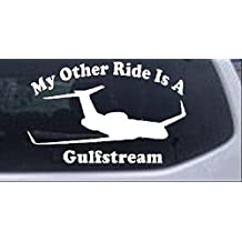 My Other Ride Is A Gulfstream Car or Truck Window Laptop Decal Sticker